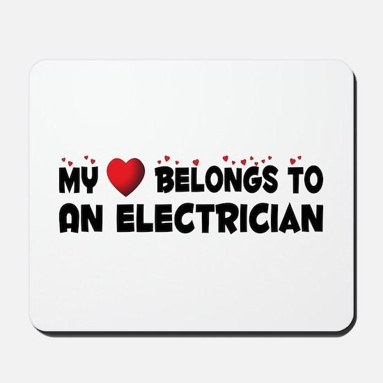 Belongs To An Electrician Mousepad