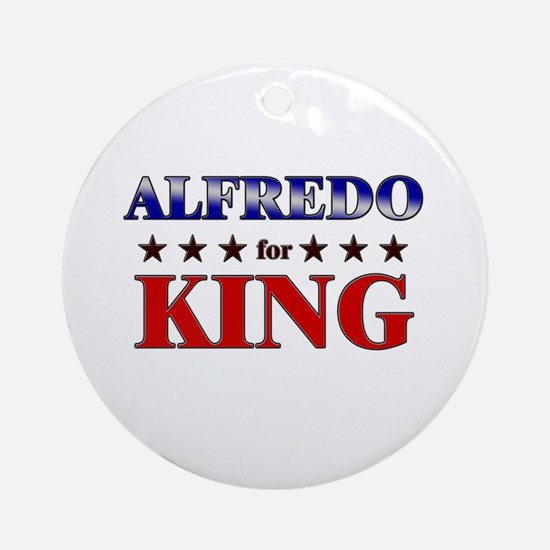 ALFREDO for king Ornament (Round)