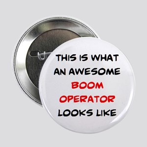 """awesome boom operator 2.25"""" Button"""