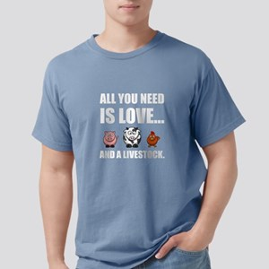 All You Need Is Love And Livestock T-Shirt
