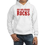 My Girlfriend Rocks Hooded Sweatshirt