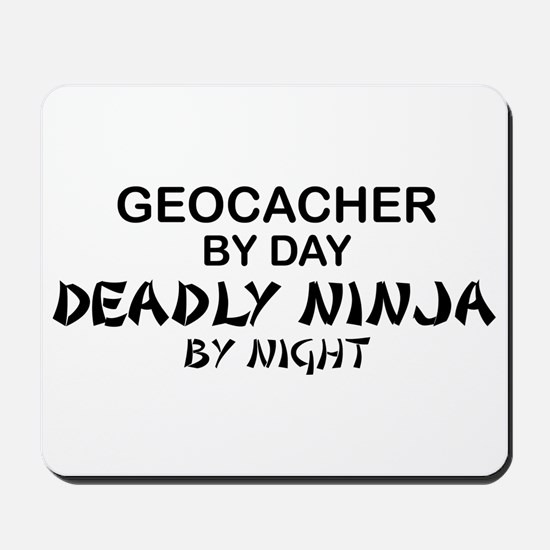 Geocacher Deadly Ninja Mousepad