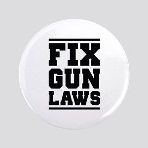 "Fix Gun Laws 3.5"" Button"
