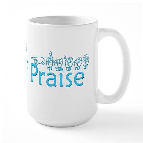 Signs of Praise Large Mug