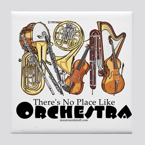 There's No Place Like Orchest Tile Coaster