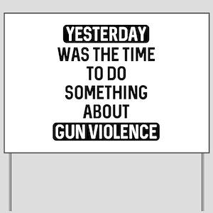 End Gun Violence Now Yard Sign