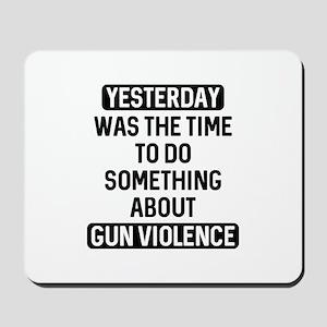 End Gun Violence Now Mousepad