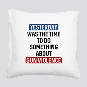 End Gun Violence Now Square Canvas Pillow
