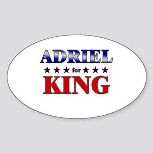 ADRIEL for king Oval Sticker