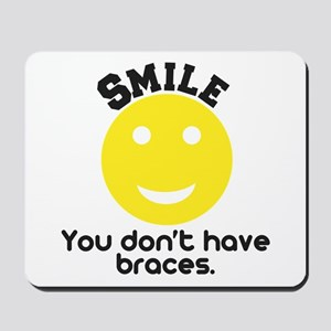 Smile braces Mousepad