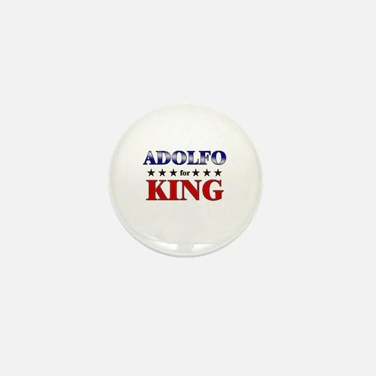 ADOLFO for king Mini Button