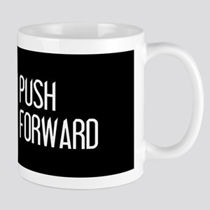 U.S. Military: Push Forward (Whi 11 oz Ceramic Mug