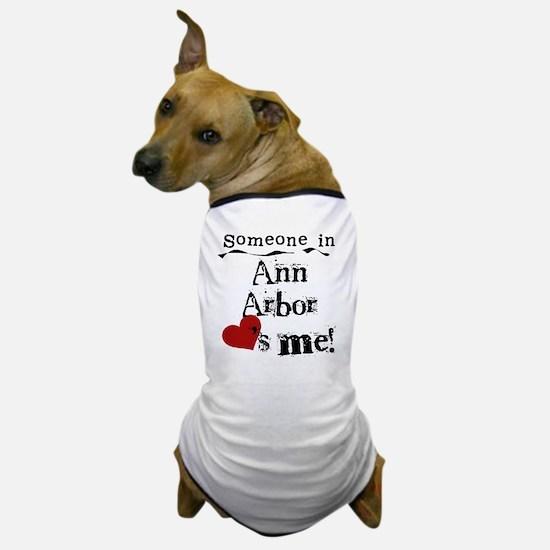 Ann Arbor Loves Me Dog T-Shirt