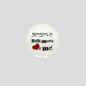 Baltimore Loves Me Mini Button