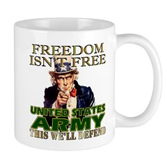 U.S. Army Freedom Isn't Free Mug