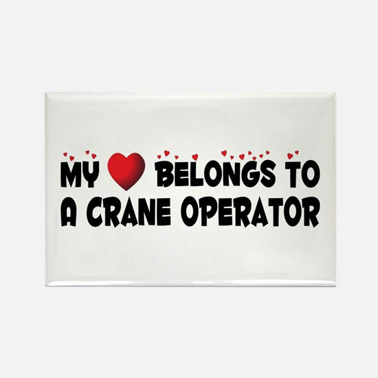 Belongs To A Crane Operator Rectangle Magnet