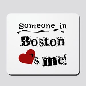 Boston Loves Me Mousepad