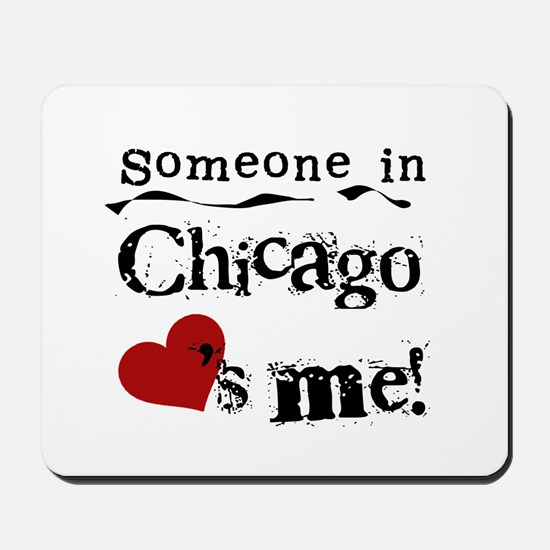 Chicago Loves Me Mousepad