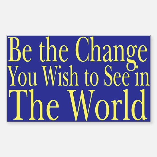 Be the Change (blue) Rectangle Decal
