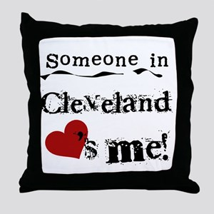 Cleveland Loves Me Throw Pillow