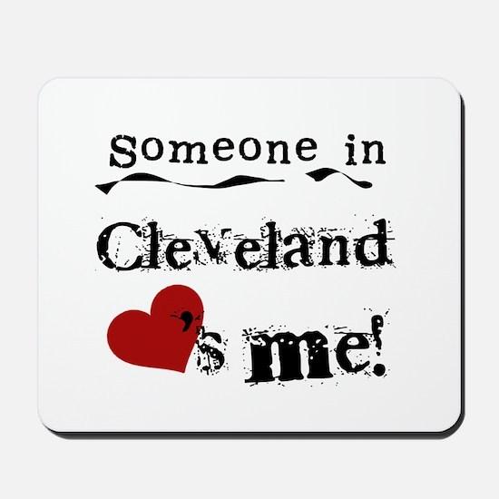 Cleveland Loves Me Mousepad