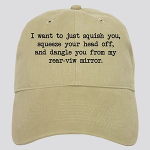 Paula Wants to Squish You Cap