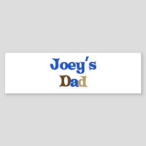 Joey's Dad Bumper Sticker