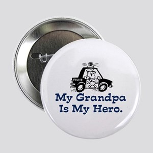 "My Grandpa is my Hero (Police) 2.25"" Button"