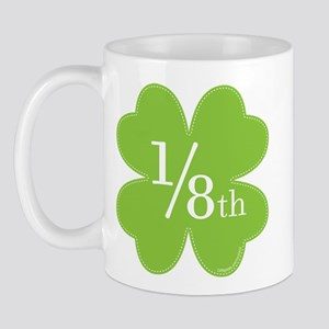 only 1/8th Irish Mug