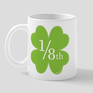 only 1/8th Irish Mug