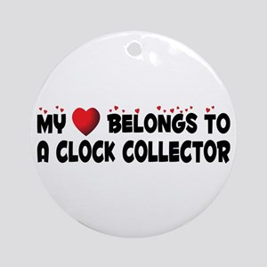 Belongs To A Clock Collector Ornament (Round)