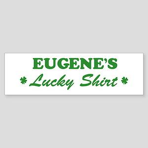 EUGENE - lucky shirt Bumper Sticker