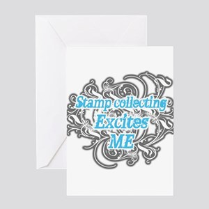Stamp collecting excites me Greeting Card