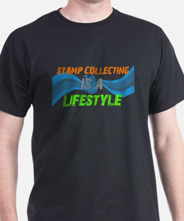 Stamp collecting is a lifesty T-Shirt