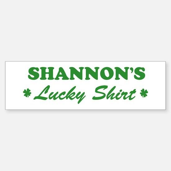 SHANNON - lucky shirt Bumper Bumper Bumper Sticker