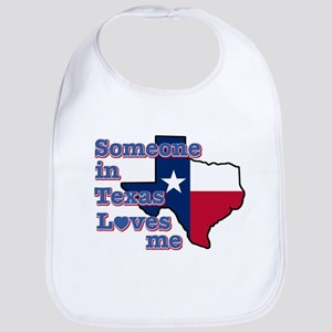 Someone in Texas loves me Bib