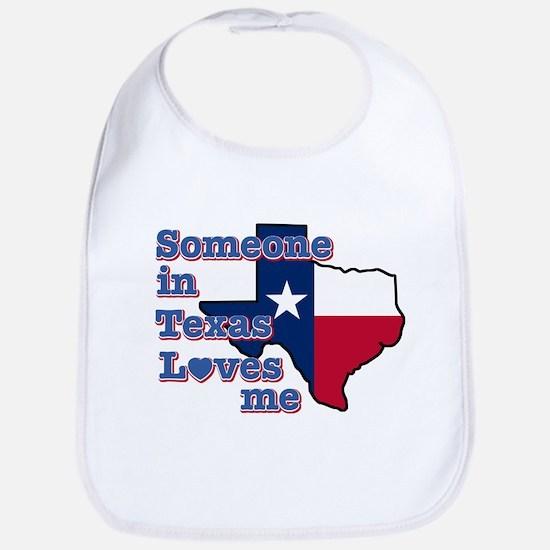 Someone in Texas loves me Bib