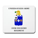 39th Infantry Regiment Mousepad