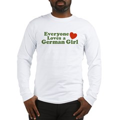 Everyone loves a German Girl Long Sleeve T-Shirt