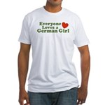Everyone loves a German Girl Fitted T-Shirt