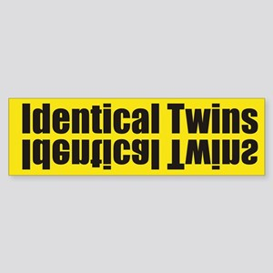Identical Twins - Twin Bumper Sticker