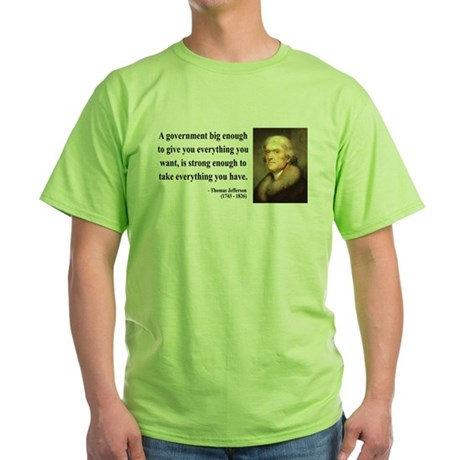Thomas Jefferson 1 Green T-Shirt