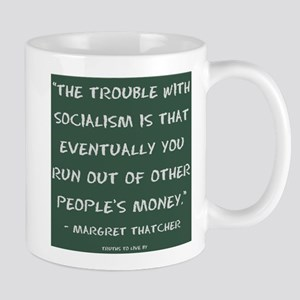 The trouble with socialism Mugs
