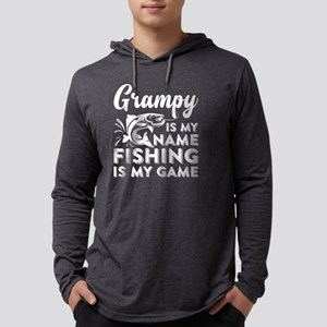 Grampy Is My Name Fishing Is M Long Sleeve T-Shirt