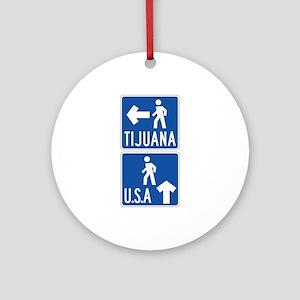 Pedestrian Crossing Tijuana-USA, US Ornament (Roun