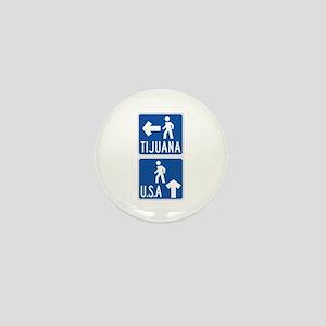 Pedestrian Crossing Tijuana-USA, US Mini Button