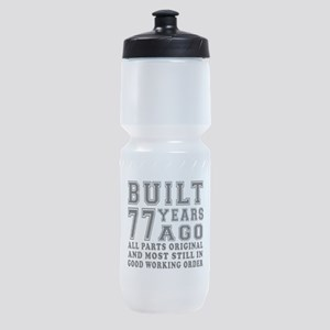 Built 77 Years Sports Bottle