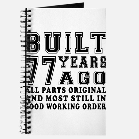 Built 77 Years Journal
