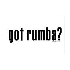 got rumba? Posters