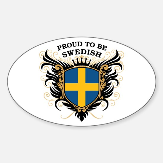 Proud to be Swedish Oval Decal